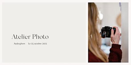 Atelier Préface - L'atelier Photo du 15 octobre - Bruxelles billets