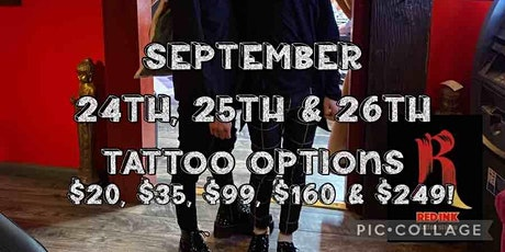 FLASH $20 & UP TATTOO EVENT SEPTEMBER 24 25 26TH 3 DAYS 5 OPTIONS tickets
