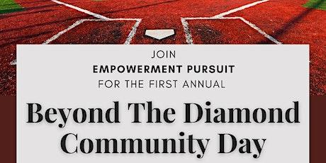 Beyond The Diamond Baseball Community Day tickets