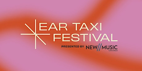 Oct 2 Ear Taxi at University of Chicago tickets