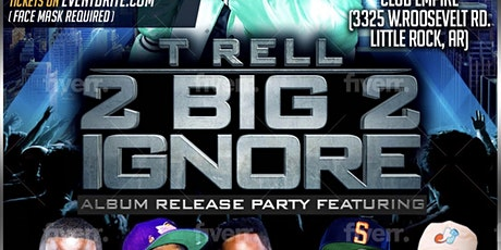 T Rell Album Release Party tickets