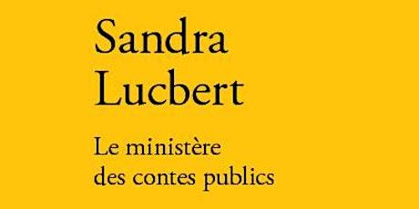 Rencontre avec Sandra Lucbert billets