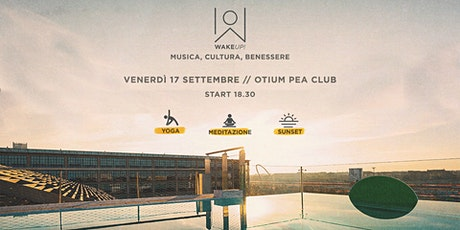 Enjoy the sunset energy @ Otium Pea Club with Manuela Montalcino biglietti