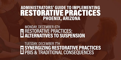 Administrators' Guide To Implementing Restorative Practices (Phoenix) tickets