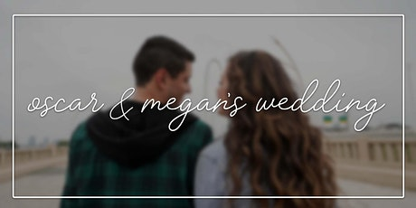 Oscar and Megan's Wedding boletos