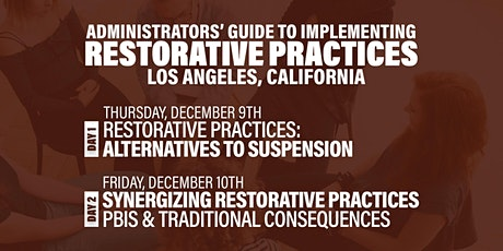 Administrators' Guide To Implementing Restorative Practices (Los Angeles) tickets