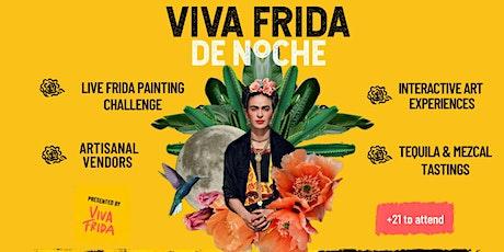 VIVA FRIDA de Noche tickets