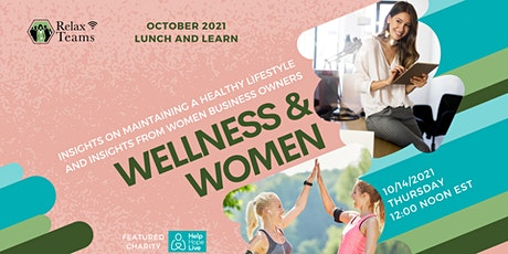 Insights on Gaining and Maintaining your Health and Healthy Women Owned Biz tickets