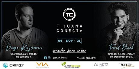 TIJUANA CONECTA 2021 tickets