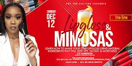 Lipgloss & Mimosas tickets