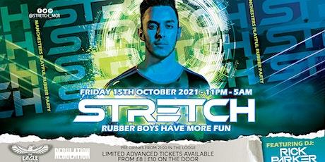 STRETCH | Friday 15th October 2021 tickets