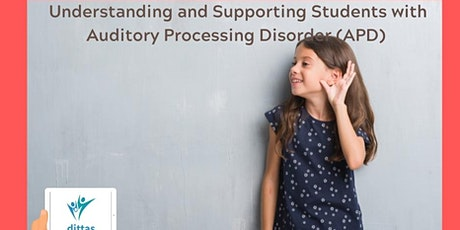 Understanding and Supporting Students with Auditory Processing Disorder tickets