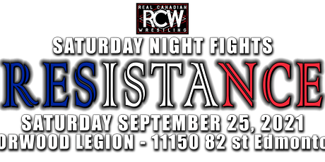 RCW SATURDAY NIGHT FIGHTS: RESISTANCE tickets