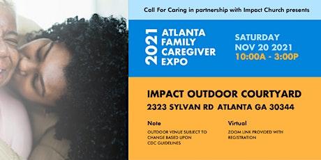 The Atlanta Family Caregiver Expo 2021 tickets