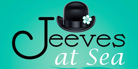 Jeeves at Sea tickets