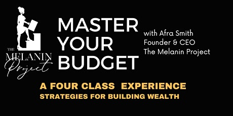 Master Class, Master Your Budget Includes All Four  Courses For Only $197 tickets