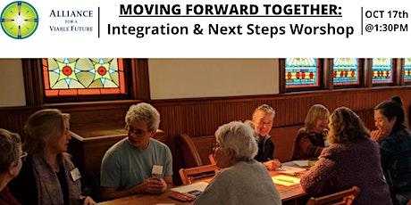 Moving Forward Together: Integration & Next Steps Workshop tickets