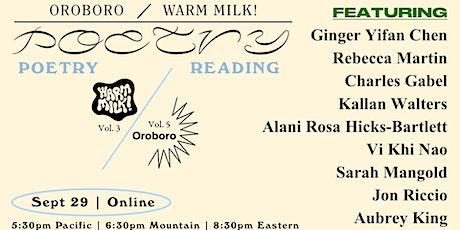 OROBORO / WARM MILK! Poetry Reading tickets