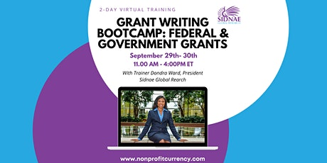 Grant Writing Bootcamp: Federal and Government grants tickets