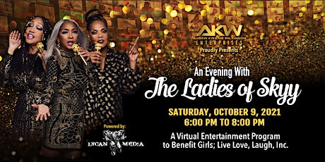 AN EVENING WITH  THE LADIES OF SKYY tickets