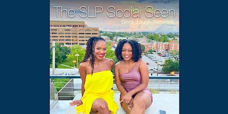 The SLP Social Seen - ASHA 2021 Washington DC event tickets