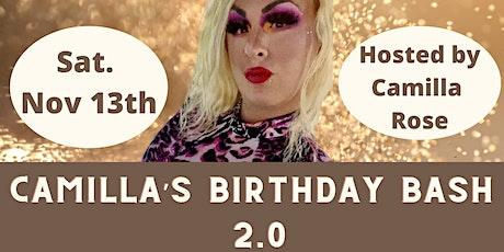 Camilla's Birthday Bash 2.0 tickets