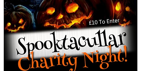 Spooktacullar Charity Night tickets