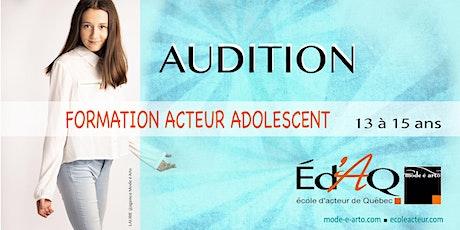 Audition Acteur Adolescent 2022 billets
