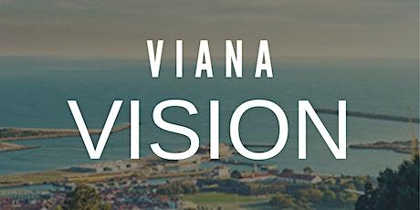 VIANA VISION bilhetes