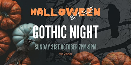 Halloween (But Not) Gothic Night tickets