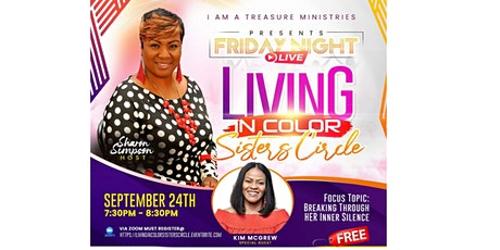 """""""LIVING IN COLOR"""" Sisters Circle FRIDAY NIGHT LIVE tickets"""