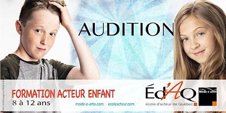 Audition Acteur Enfant 2022 billets