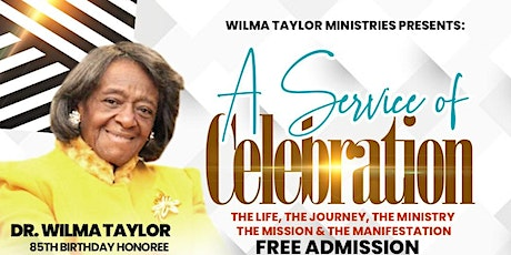 85th Birthday Celebration Honoring Dr. Wilma Taylor tickets