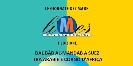 Da Bāb al-Mandab a Suez tra Arabie e Corno d'Africa biglietti