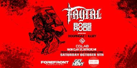 Faytal & Boss Mode tickets