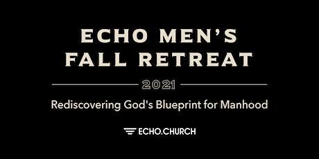 Echo Men's Fall Retreat tickets