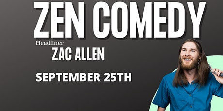 Zen Comedy With Zac Allen tickets
