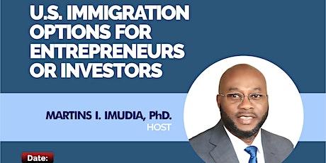 U.S. Immigration Options for Entrepreneurs or Investors tickets