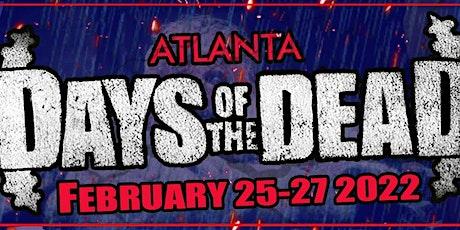 DAYS OF THE DEAD : Atlanta  Vendor Registration February 2022 tickets