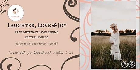 Laughter, Love & Joy: Antenatal Wellbeing & Laughter Yoga Taster Course tickets