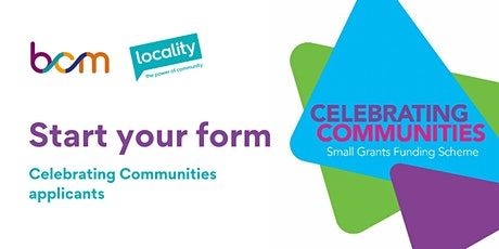 Celebrating Communities Grants - start your form tickets