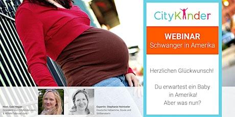 WEBINAR: Schwangerschaft und Geburt in  den USA Tickets