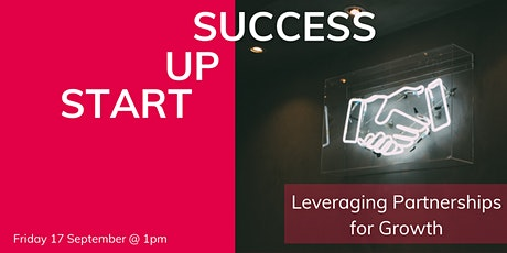 Startup Success Series: Leveraging Partnerships for Growth tickets