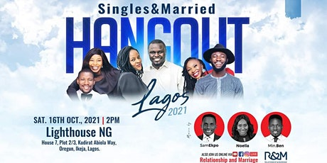 Singles and Married Hangout Lagos 2021 tickets