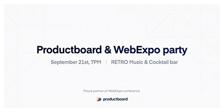 Productboard & WebExpo Party tickets