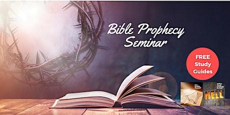 Bible Prophecy Seminar - Via Zoom tickets