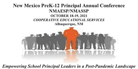 New Mexico PreK-12 Principal Annual Conference tickets
