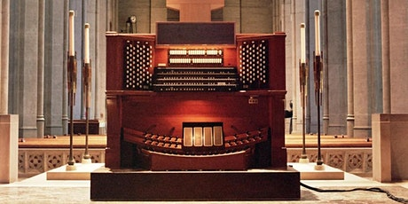 Organ Recital at Grace Cathedral: Matthew Michael Brown In Person & Online tickets