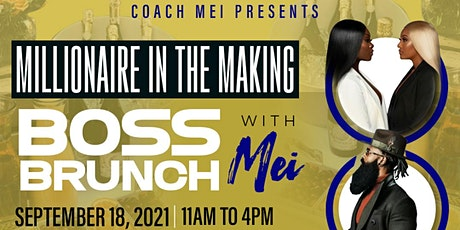 Millionaire in the Making Boss Brunch/Day Party tickets