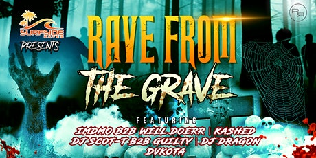 """""""Rave From The Grave"""" 